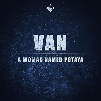 A Woman Named Potaya