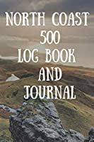 North Coast 500 Log Book and Journal: travel log book for NC500 Trips in Scotland, Camper Van Journal Notebook, Keep track and Record Campground Information, Destination, Cost, Activities and Memories, Ideas Gift For Family and Camping Lover (15)