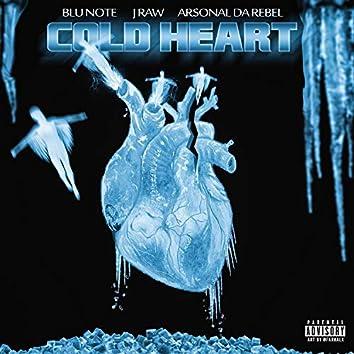 Cold Heart (feat. J Raw & Arsonal Da Rebel)