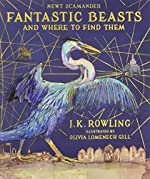 Fantastic Beasts and Where to Find Them - Illustrated Edition de J. K. Rowling