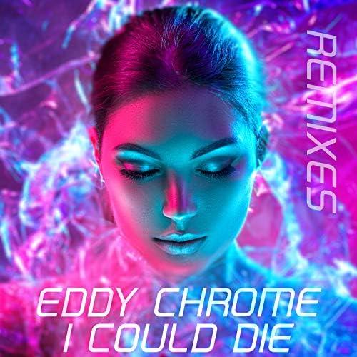 Eddy Chrome & Mykel Mars