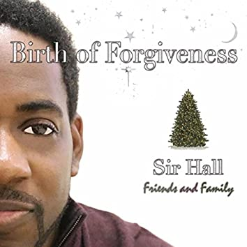 Birth of Forgiveness
