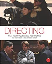 Directing, Fifth Edition: Film Techniques and Aesthetics