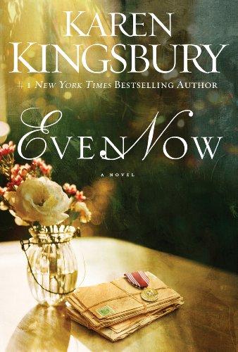 Even Now Lost Love 1 By Karen Kingsbury