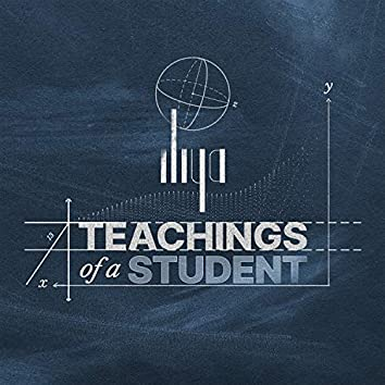 Teachings of a Student