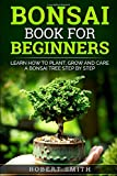 Best Bonsai Books - Bonsai Book For Beginners: Learn How To Plant Review