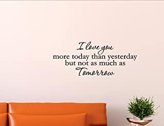 Best i love you more today than yesterday quote Reviews