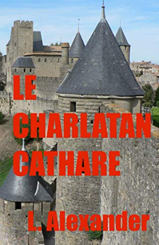 Le charlatan cathare