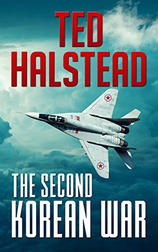 Book: The Second Korean War by Ted Halstead