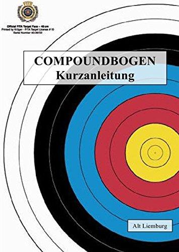 Fast alles über Bogenschießen / COMPOUNDBOGEN: Kurzanleitung