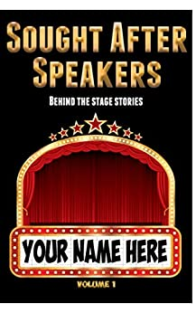 Sought After Speakers: Behind the Stage Stories by [Holly Porter, Christina Tama-Sweet]