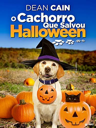 O Cachorro Que Salvou Halloween