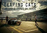 Leaping Cats - Jaguar E-Types on Track (Wandkalender 2022 DIN A4 quer)