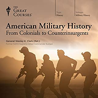 American Military History: From Colonials to Counterinsurgents audiobook cover art
