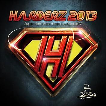 Harderz 2013 (Super Hard Bass Mixed By Ronald-V)
