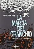 La rivoluzione dei granchi. La marcia del granchio (Vol. 3)...