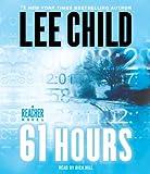 61 Hours - A Jack Reacher Novel - Random House Audio - 18/05/2010