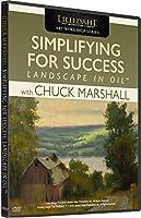 チャック・マーシャル:成功をシンプルに - 油の風景 - アート・インストラクションDVD[DVD]