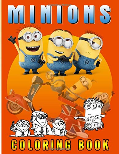 Minion Coloring Book: Minion Coloring Books For Adult And Kid - Original Birthday Present / Gift Idea