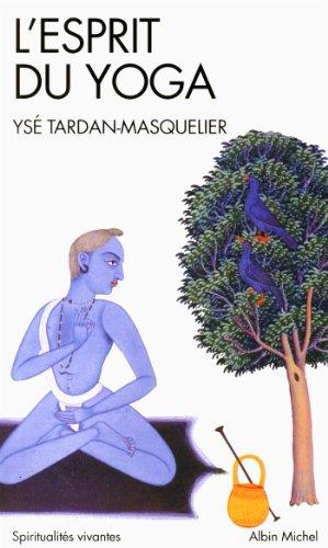 L'Esprit du yoga (A.M. SPI.VIV.P)