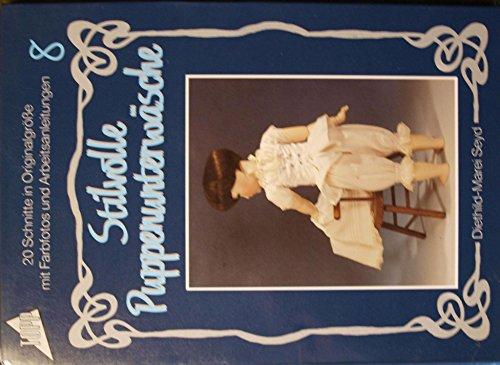 Stilvolle Puppenunterwäsche. 20 Schnitte in Originalgröße mit Arbeitsanleitungen.