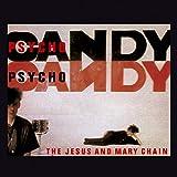 Psychocandy von The Jesus and Mary Chain