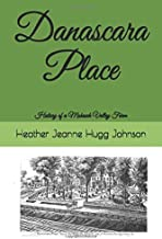 Danascara Place: History of a Mohawk Valley Farm