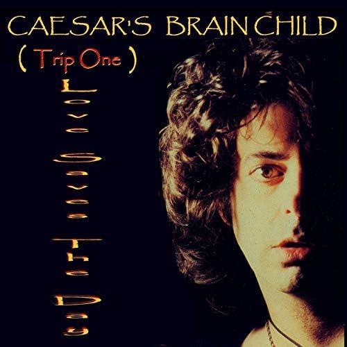 Caesar's Brain Child