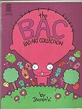 BAD ART COLLECTION / B.A.C.