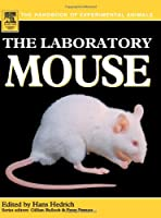 The Laboratory Mouse (Handbook of Experimental Animals)