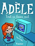 Mortelle Adèle, Tome 1 - Tout ça finira mal - Tourbillon - 23/02/2012