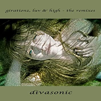 Girationz, Luv & High - The Remixes