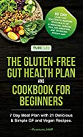 The Gluten-Free Gut Health Plan and Cookbook for Beginners