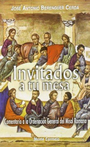 Invitados a tu mesa: Comentario a la Ordenación General del Misal Romano...