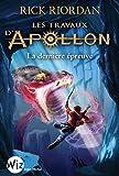 Les Travaux d'Apollon - tome 5 - La dernière épreuve