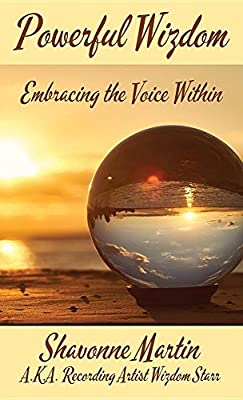Powerful Wizdom: Embracing the Voice Within (HARDCOVER EDITION)