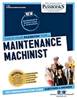 Maintenance Machinist (Career Examination)