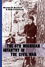 Best the 4th michigan infantry in the civil war Reviews
