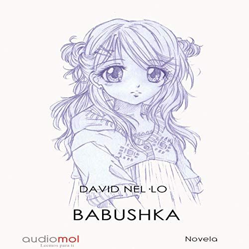 Babushka (Audiolibro en Catalán)                   De :                                                                                                                                 David Nel·lo                               Lu par :                                                                                                                                 Joan Mora                      Durée : 4 h et 27 min     Pas de notations     Global 0,0
