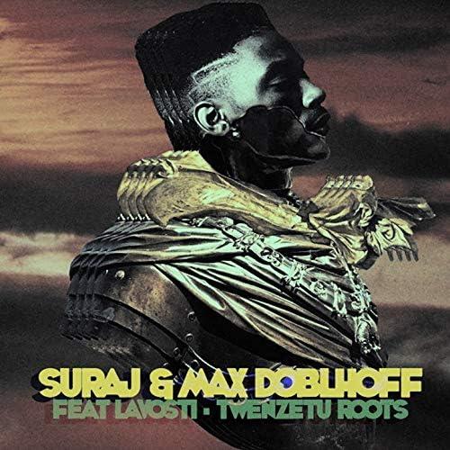 Suraj & Max Doblhoff feat. Lavosti