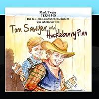 Tom Sawyer und Huckleberry Finn by Mark Twain