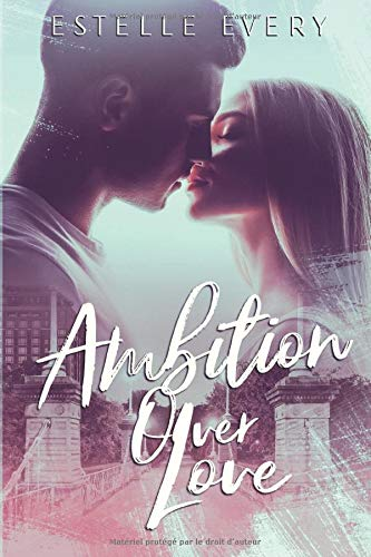 Ambition over Love