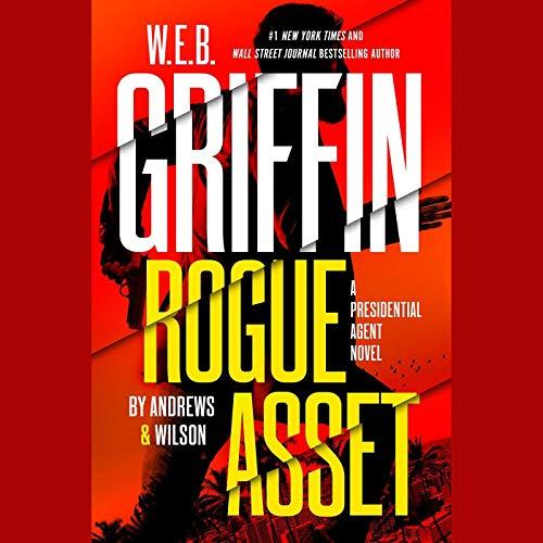 W. E. B. Griffin Rogue Asset cover art