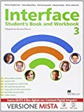 Interface. Student's book-Workbook-Culture and exams. Per la Scuola media. Con e-book. Con espansione online (Vol. 3)