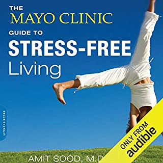 Page de couverture de The Mayo Clinic Guide to Stress-Free Living
