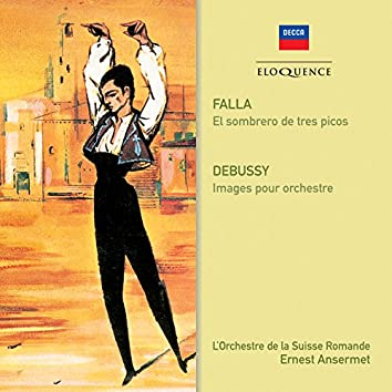 Falla: El Sombrero de Tres Picos / Debussy: Images