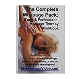 Complete Massage Pack: Basic & Professional Massage Therapy Workbook & 2 DVD Instructional Set (1 Book / 2 DVD)