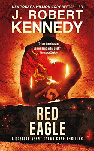 Red Eagle (Special Agent Dylan Kane Thrillers Book 10) (English Edition)