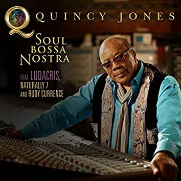 Soul Bossa Nostra (Feat. Ludacris, Naturally 7 And Rudy Currence)