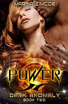 Power (Dark Anomaly Book 2) by [Marina Simcoe]